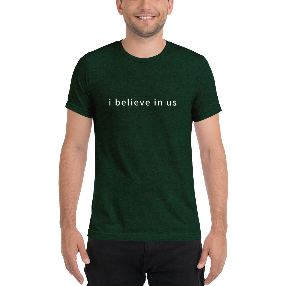 I Believe in Us Short Sleeve T-shirt