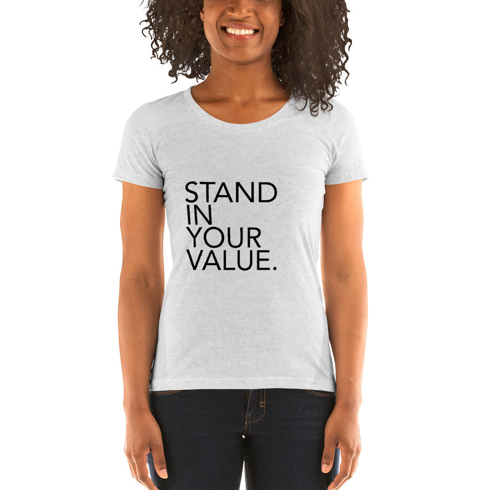 Stand In Your Value Women's T-Shirt