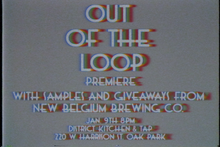 Out of the Loop Skate Video Digital Download MOBILE VERSION - Trabajando Skate Apparel