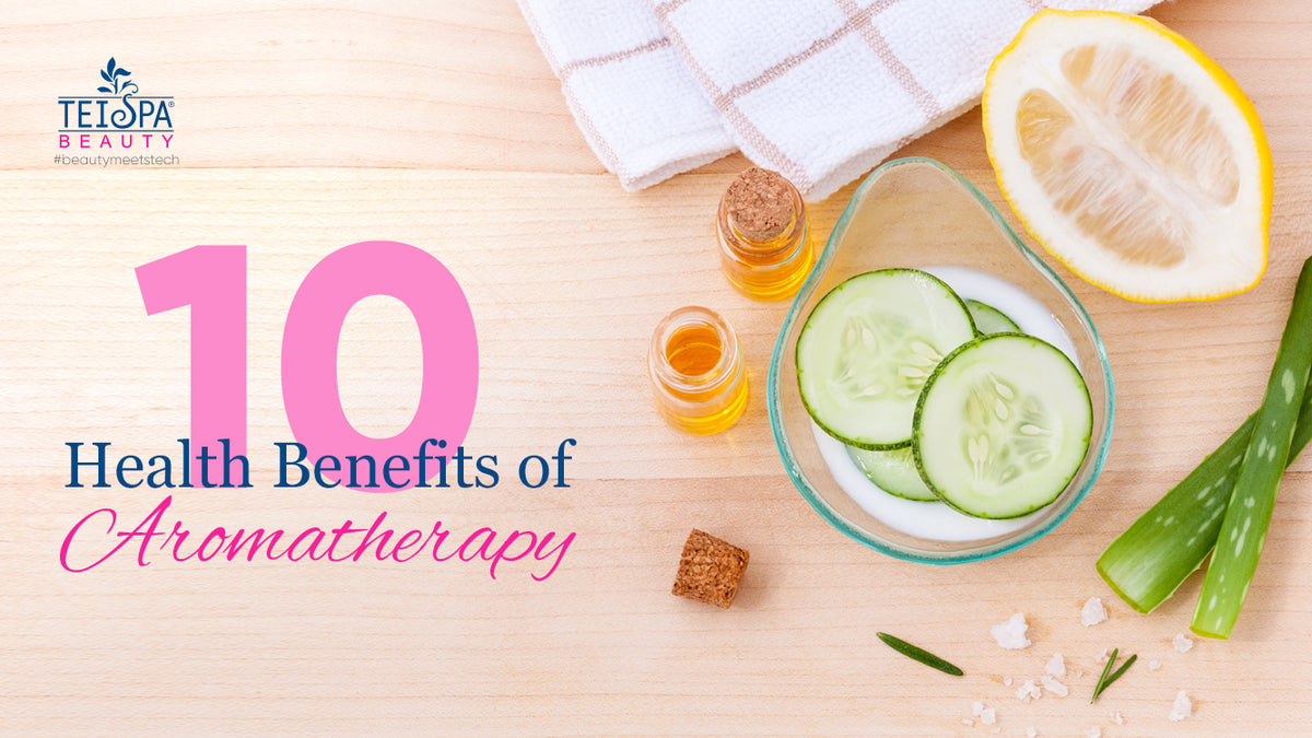 10 Health Benefits of Aromatherapy