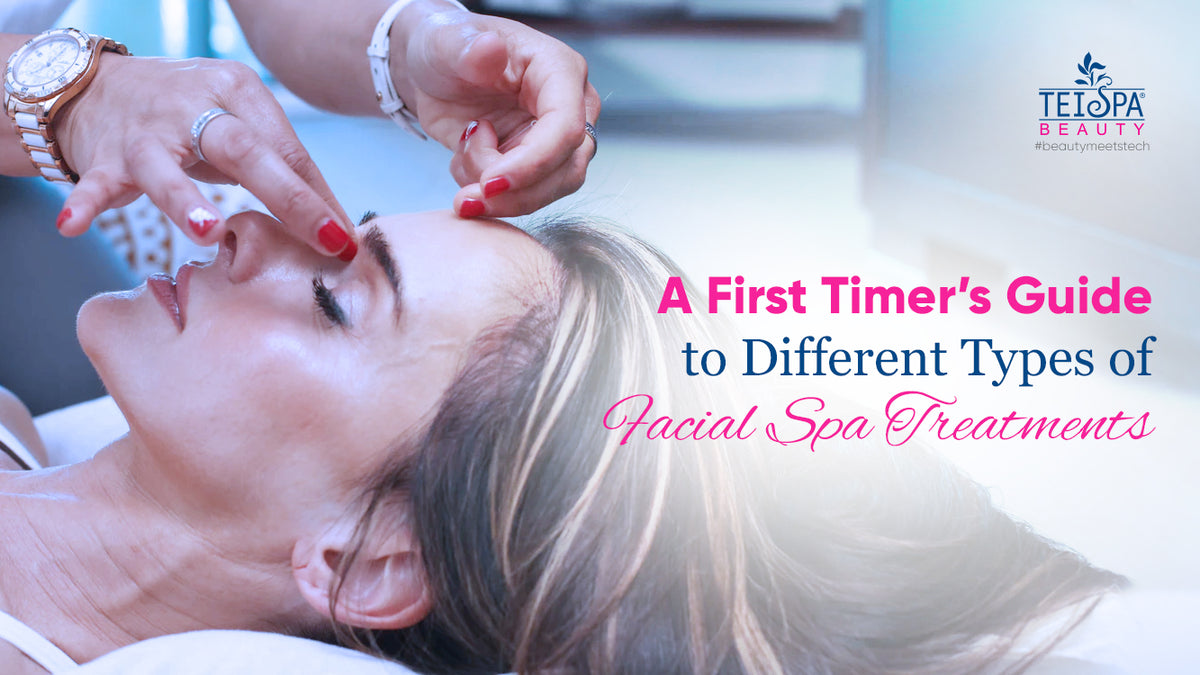 A First Timer's Guide to Facial Spa Treatments