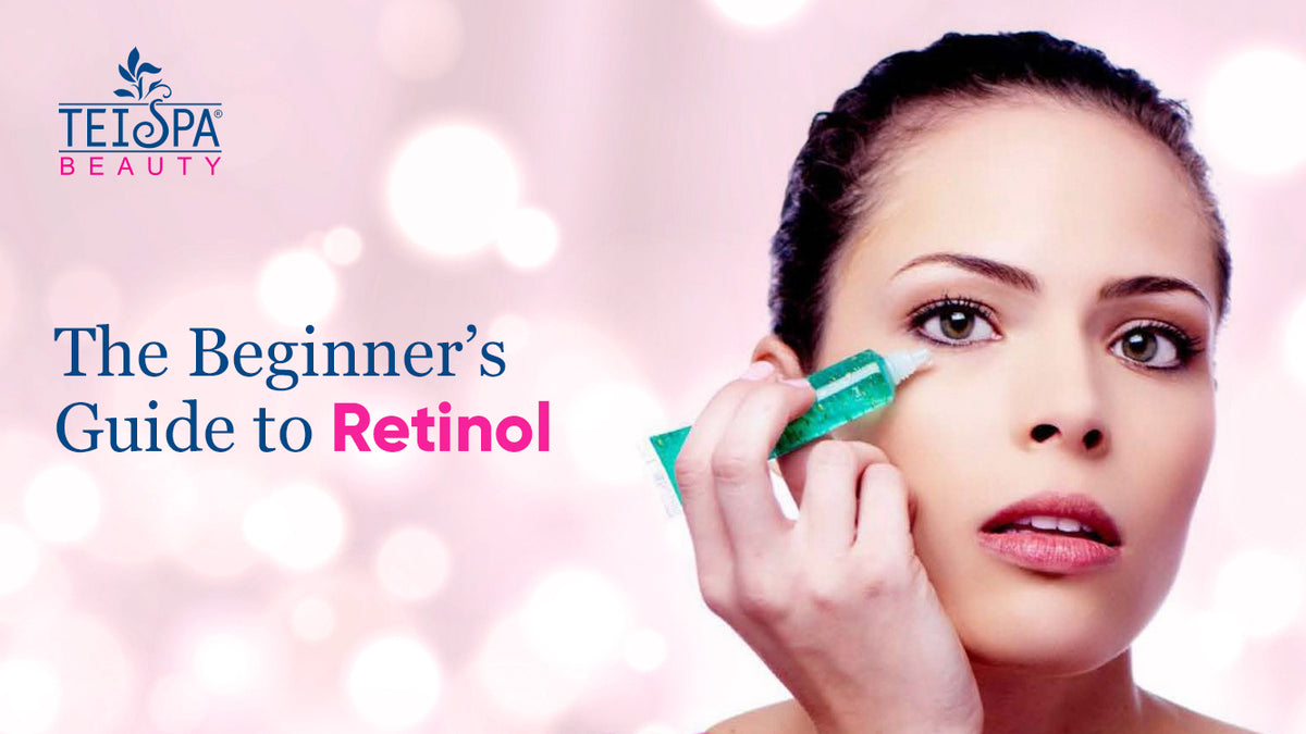 The Beginner's Guide to Retinol
