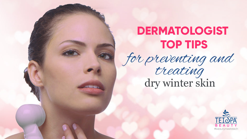 9 Dermatologist-Approved Tips to Combat Dry Winter Skin