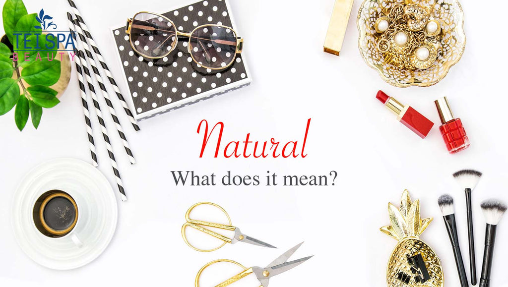 Natural, what does it mean?