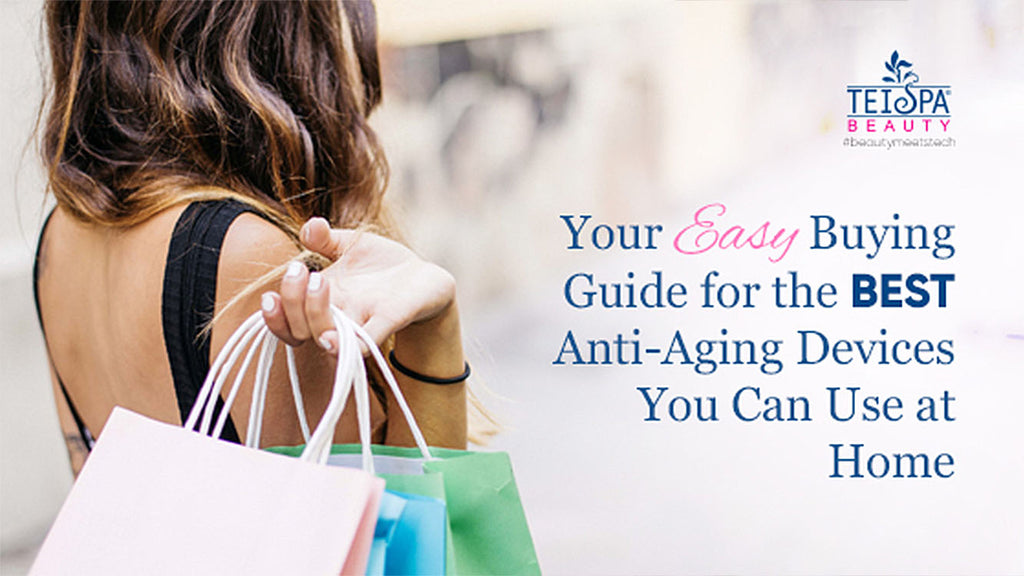 Your Easy Buying Guide for the Best High-Tech Anti-Aging Devices