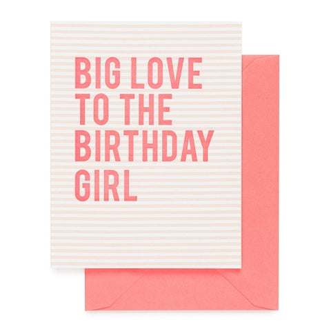 Big Love Birthday Girl Card