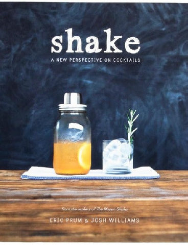Shake: A New Perspective on Cocktails