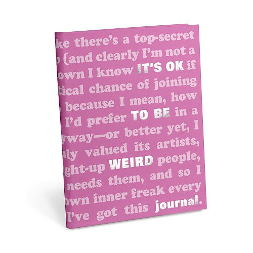 Ok to be Weird Journal