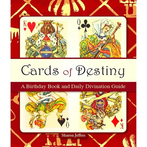 Cards of Destiny: A Birthday Book and Daily Divination Guide