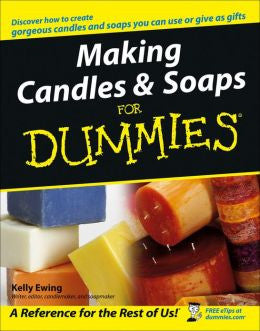 Making Soaps and Candles for Dummies-Penny Lane Organics