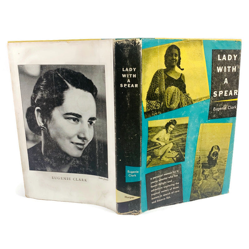 Lady With A Spear Eugenie Clark First Edition 1951 Hardcover Book