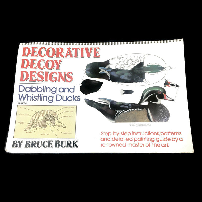 Decorative Decoy Designs Dabbling And Whistling Ducks Bruce Burk Vol 1 Book