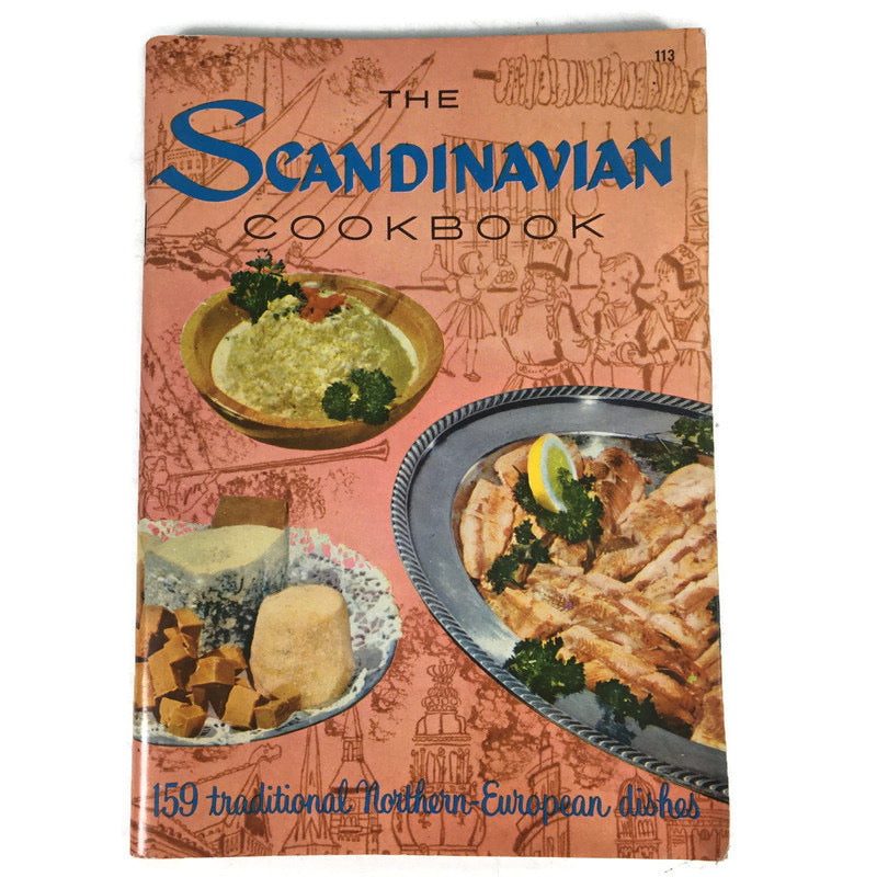 The Scandinavian Cookbook 159 Traditional Northern European Dishes Book