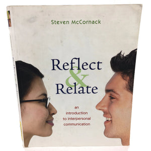 Steven McCornack Reflect & Relate An Introduction To Interpersonal Communication Textbook Book 978-0-312-25949-5