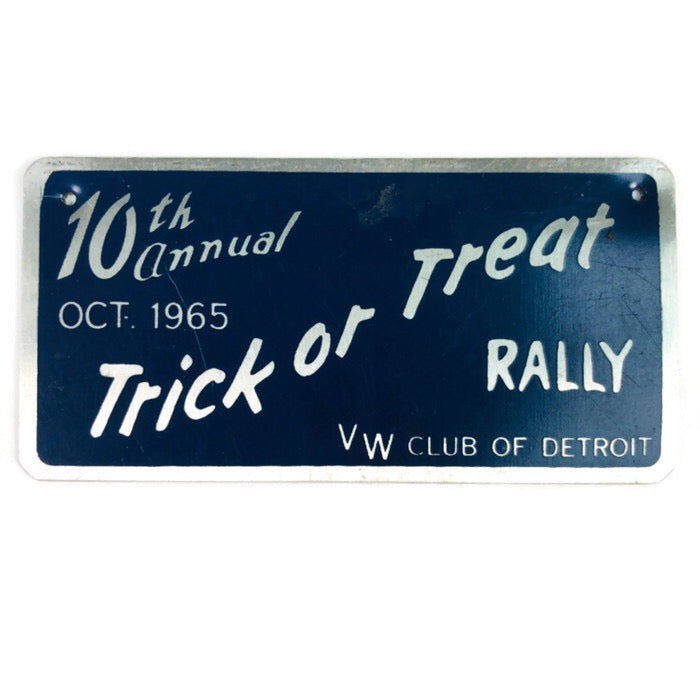 "10th Annual October 1965 Trick Or Treat Really VW Club Of Detroit 3x1.5"" Metal Plate"