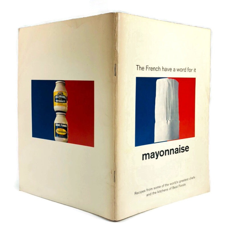 The French Have A Word For It Mayonnaise Recipes Book