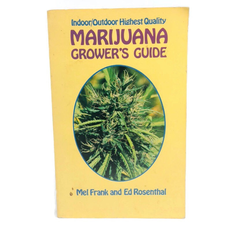 Indoor / Outdoor Highest Quality Marijuana Growers Guide Mel Frank & Ed Rosenthal Book
