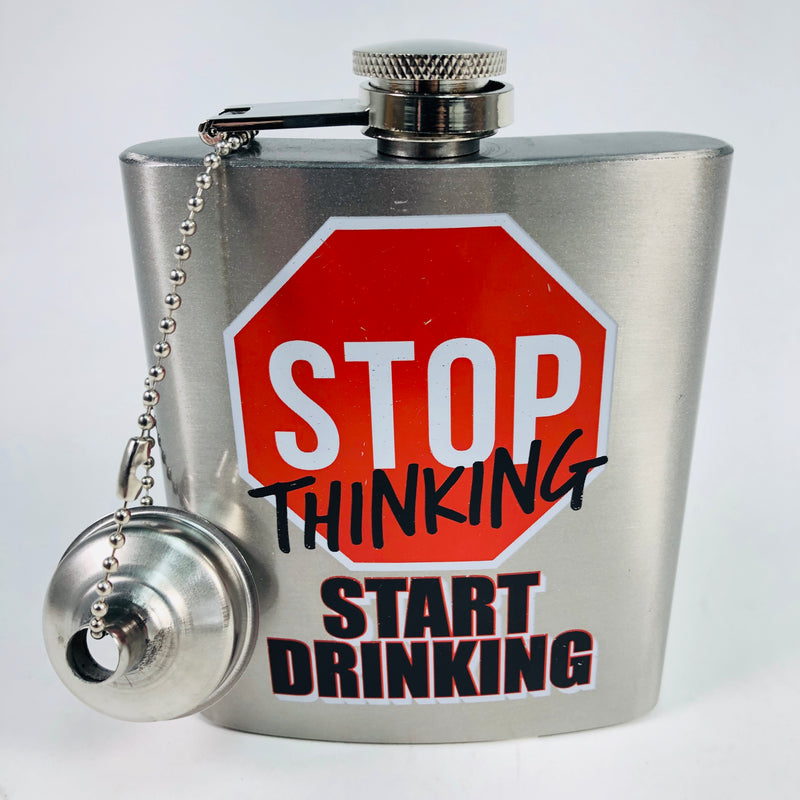 Spoontiques Stop Thinking Start Drinking Hip Flask