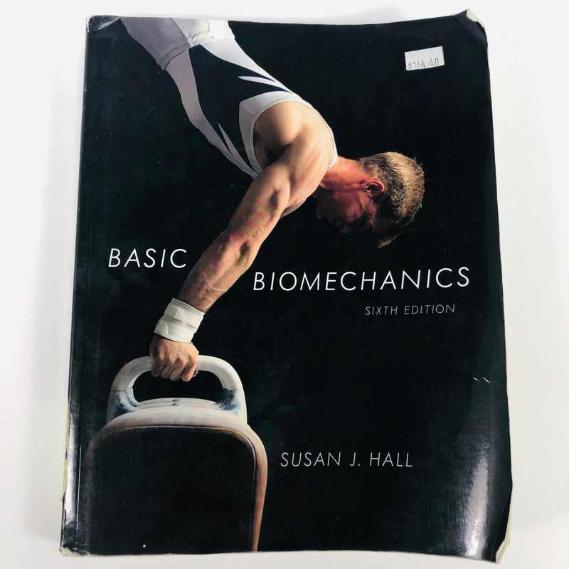 Basic Biomechanics 6th Sixth Edition Susan J Hall Paperback Book