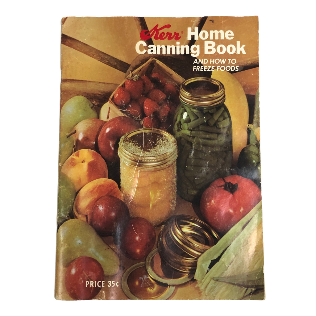 Kerr Home Canning And How To Freeze Foods 1971 Vintage Book