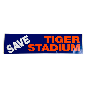Save Tiger Stadium 1980's Detroit Tigers Bumper Sticker
