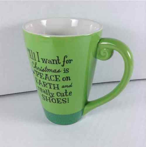 All I Want for Christmas is PEACE on EARTH and Really Cute SHOES! Coffee/Tea Mug