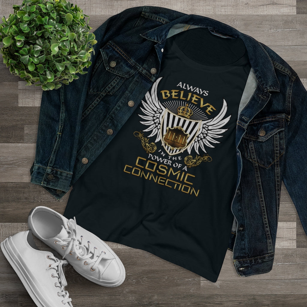 Organic Cotton Women's T-shirt - Always Believe In The Power Of A Cosmic Connection!