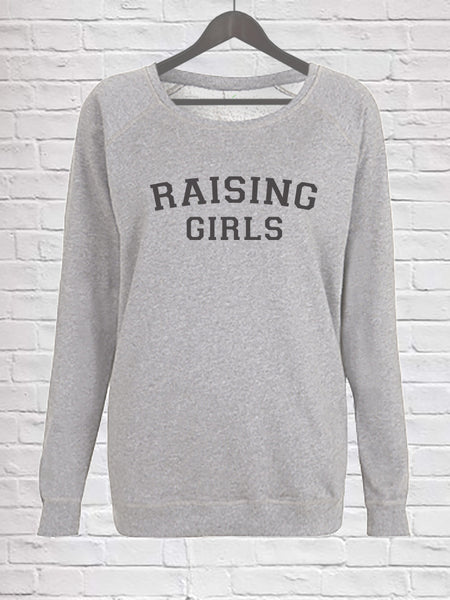 Raising Girls Sweatshirt