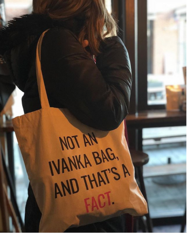 Not An Ivanka Bag, And That's A Fact Tote