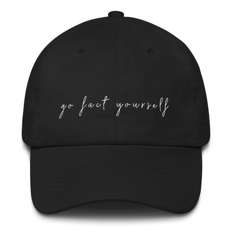 Go Fact Yourself Dad Hat