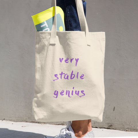 Very Stable Genius Tote Bag