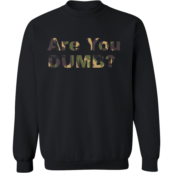 Camo Green Are You Dumb? Crew Neck