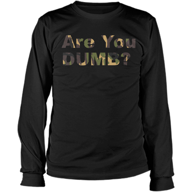 Camo Green Are You Dumb? Long Sleeve Tee