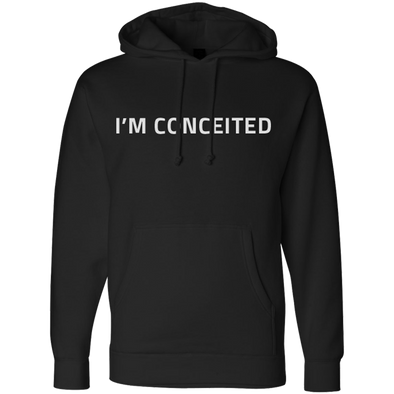 I'm Conceited Hoodie