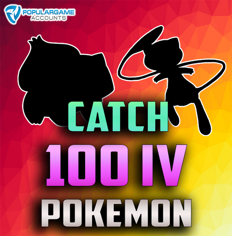 Catch 100 IV Pokemon