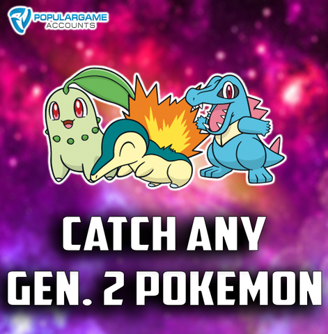 Catch Any Generation 2 Pokemon - Pokemon Go Service