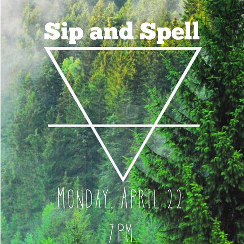 Sip and Spell ticket - Earthly Secrets