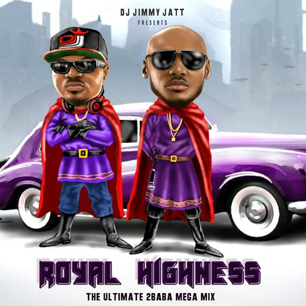 2Baba - Royal Highness: The Ultimate 2Baba Mega Mix