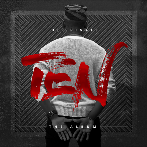 DJ Spinall - Ten