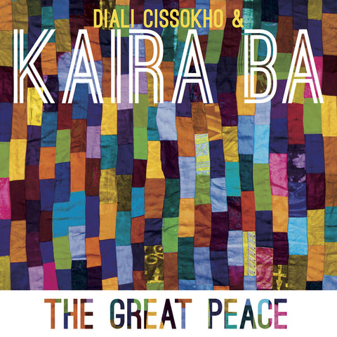 Diali Cissokho & Kaira Ba - The Great Peace