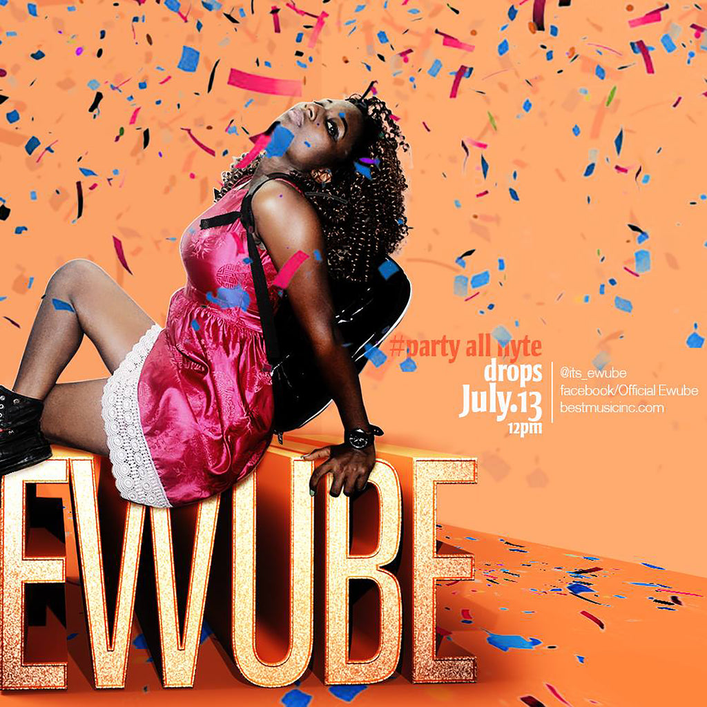 Ewube - Party All Nyte