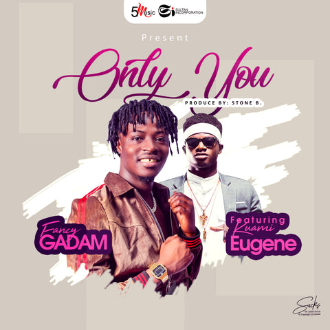 Fancy Gadam feat. Kuami Eugene - Only You