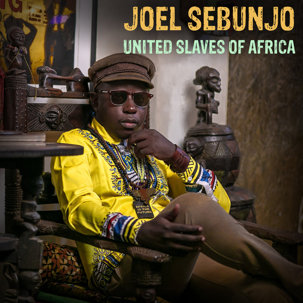 Joel Sebunjo - United Slaves of Africa