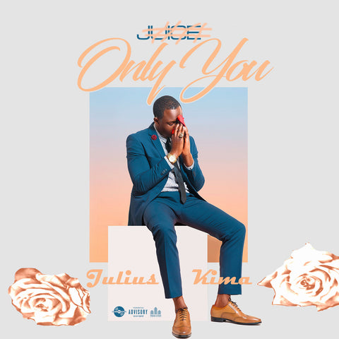 Julius Kima - Only You (Nakupenda)