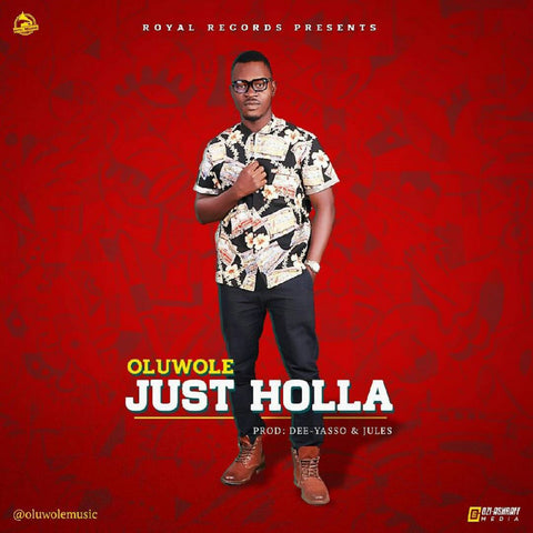 Oluwole - Just Holla
