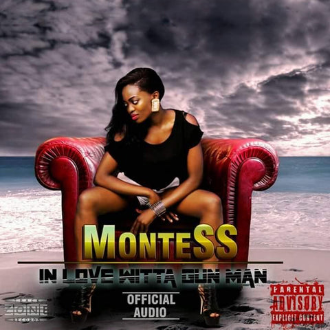 Montess - Love Witta Gun Man
