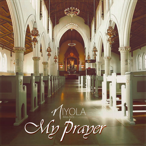 Niyola - My Prayer