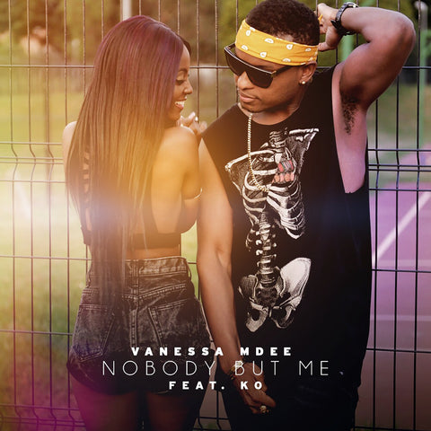 Vanessa Mdee feat K.O - Nobody But Me