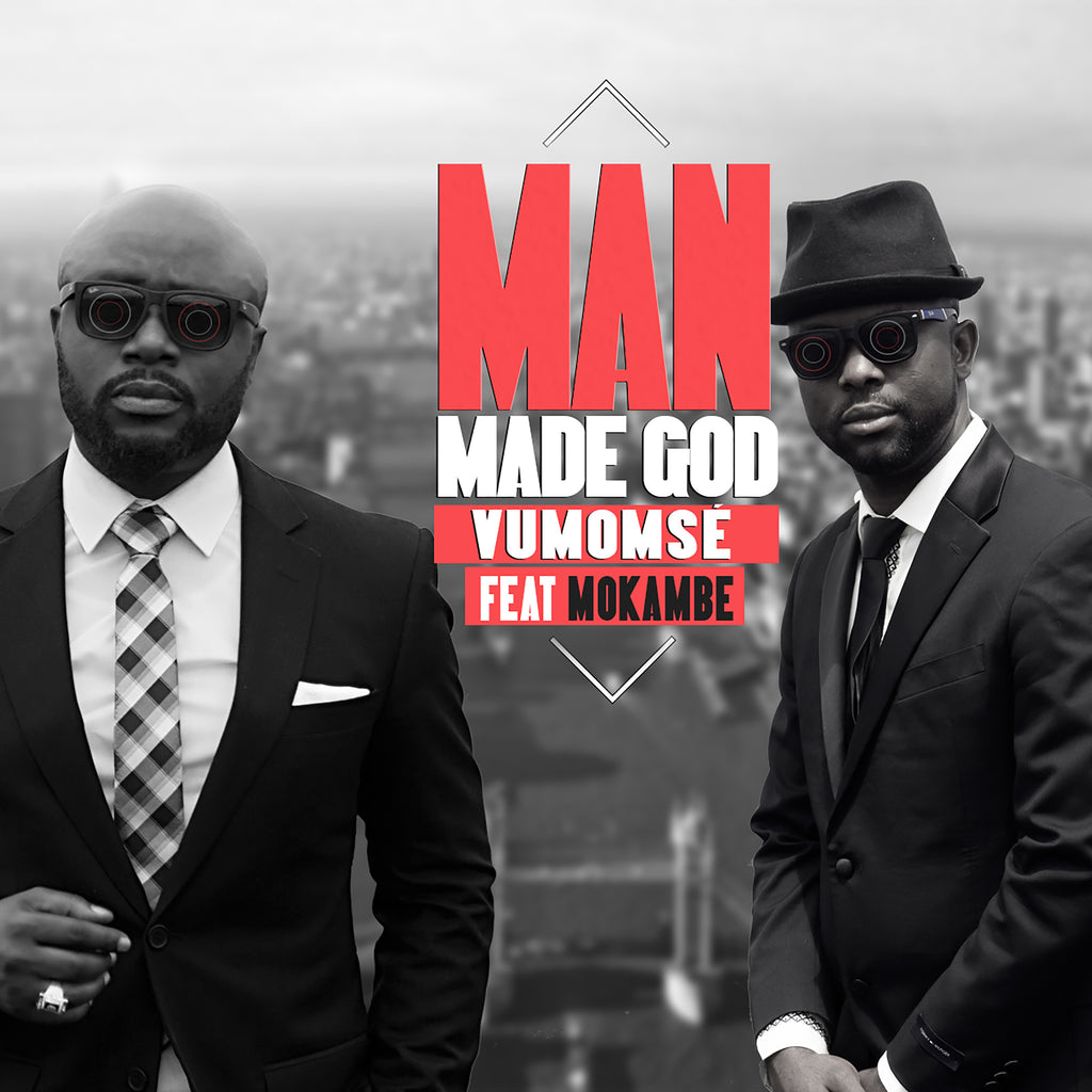 Vumomsé feat. Mokambe - Man Made God