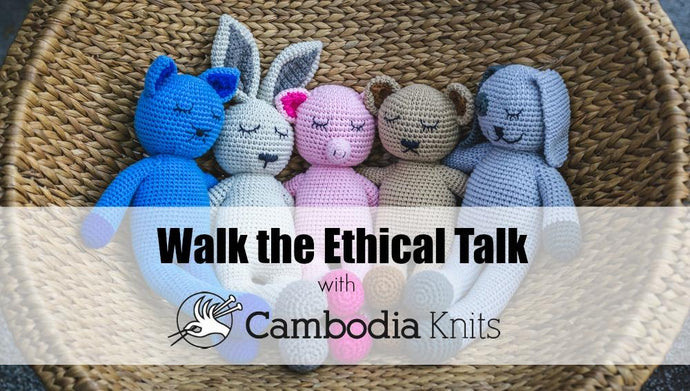 'Walk the Ethical Talk' with Monika Nowaczyk from Cambodia Knits